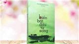 Tuyển tập thơ 'Biển bắt đầu từ sóng': Sóng thơ bên sông Hàn