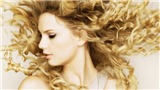'Fearless Taylor's Version' của Taylor Swift: Xây lại một đỉnh cao
