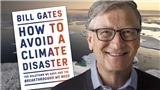 Ra mắt cuốn sách về thảm họa khí hậu của Bill Gates
