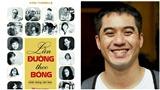 'Lần đường theo bóng' của Văn Thành Lê: Tài tử mà rất tài tình