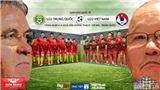 Kèo bóng đá: U22 Việt Nam vs U22 Trung Quốc. Trực tiếp VTC1, VTV6, VTV5, VTC3