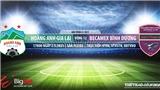 Soi kèo nhà cái HAGL vs Bình Dương. VTV6. VTV5TN. Trực tiếp bóng đá Việt Nam hôm nay