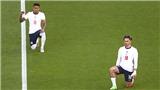 EURO 2020: Bóng đá Anh ầm ĩ chỉ vì chuyện quỳ gối