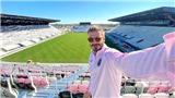 Beckham khoe khéo sân vận động của đội bóng mới