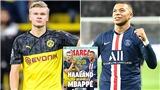 Real Madrid: Đẩy Ronaldo vào quá khứ bằng Haaland và Mbappe