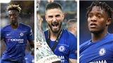Chelsea: Giroud, Batshuayi hay Abraham sẽ là trung phong của Lampard?