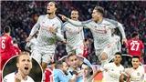 Ngoại hạng Anh bảo toàn 4 suất ở tứ kết Champions League: Những trái tim sư tử