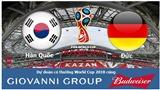 Dự đoán có thưởng World Cup 2018: Trận Hàn Quốc – Đức