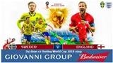 Dự đoán có thưởng World Cup 2018: Trận Thụy Điển – Anh (Vòng tứ kết)