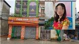 Thái Bình: Khởi tố một nữ bác sĩ có hành vi giết người