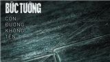 Ban nhạc Bức Tường ra mắt album 'Con đường không tên' với nhiều nhân tố mới