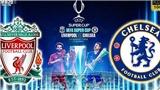 VIDEO: 5 cuộc đối đầu siêu kinh điển Liverpool vs Chelsea