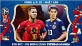 Chọn kèo và trực tiếp Bỉ vs Nhật Bản (1h00 ngày 3/7), vòng 1/8 World Cup 2018