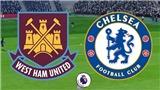 Link xem trực tiếp West Ham vs Chelsea (19h30, 23/9)
