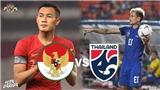 Kèo Thái Lan vs Indonesia. Nhận định và trực tiếp Thái Lan vs Indonesia (18h30, 17/11)