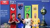 Xem trực tiếp Việt Nam vs Curacao. Trực tiếp bóng đá. VTV6. VTC1. VTV5. VTC3. Lịch King's Cup 2019