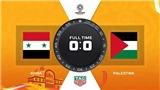 Video Syria 0-0 Palestine: Hòa trong thế hơn người, Syria lỡ cơ hội lấy ngôi đầu