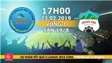 Xem trực tiếp bóng đá Sanna Khánh Hoà vs HAGL (17h00, 23/2), vòng 1 V-League 2019. BĐTV, BĐTV HD trực tiếp