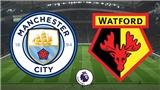 Soi kèo, dự đoán bóng đá Man City vs Watford (00h30, 10/3), vòng 30 giải Ngoại hạng Anh. Trực tiếp K+PM, SSPORT