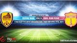 Quảng Nam vs Nam Định: Trực tiếp bóng đá và nhận định (17h00 ngày 19/05)