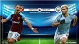 Soi kèo bóng đá: West Ham đấu với Man City (18h30 ngày 10/08). Trực tiếp Ngoại hạng Anh
