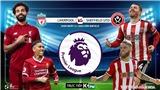 Liverpool 2-0 Sheffield: Mane và Salah giúp Liverpool xây chắc ngôi đầu