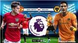 Soi kèo nhà cái MU vs Wolves. K+PM trực tiếp vòng 25 Giải ngoại hạng Anh
