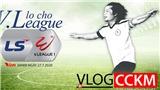 TRỰC TIẾPVlog CCKM - Cận cảnh bóng đá Việt. Số 19: Lo cho V-League 2020!