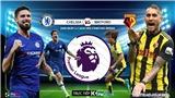 Soi kèo bóng đá Chelsea vs Watford. Trực tiếp bóng đá Ngoại hạng Anh. K+. K+PM