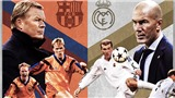 Kinh điển Barcelona vs Real Madrid: Zidane và Koeman đã nói gì?