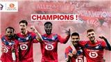 Ligue 1 hạ màn: PSG ngậm ngùi nhìn Lille giành chức vô địch