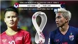 VIDEO kèo Việt Nam đấu với Thái Lan. Xem bóng đá trực tiếp VTC1, VTC3, VTV6, VTV5