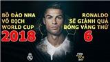 Bồ Đào Nha vô địch World Cup 2018 - Cristiano Ronaldo giành Quả bóng Vàng thứ 6?