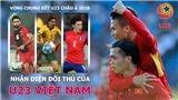 VCK U23 châu Á 2018: Đối thủ của U23 Việt Nam mạnh cỡ nào?