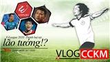 TRỰC TIẾP Vlog CCKM – Cận cảnh bóng đá Việt. Số 18: V-League 2020 - Thành bại tại... cựu binh!?