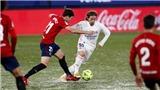 Osasuna 0-0 Real Madrid: Mất điểm đáng tiếc, Real Madrid lỡ cơ hội lên đầu bảng Liga