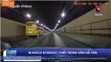VIDEO: Đề nghị xử phạt ở mức cao nhất đối với lái xe đi ngược chiều trong hầm đường bộ Hải Vân