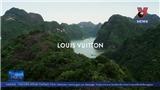 Chiêm ngưỡng hình ảnh Việt Nam trong clip quảng bá của Louis Vuitton