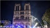 Vụ cháy Nhà thờ Đức Bà Paris: Giới chức cảnh báo nguy cơ nhà thờ bị sập