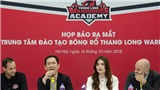 CLB Thang Long Warriors ra mắt trung tâm đào tạo trẻ
