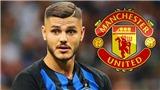 CHUYỂN NHƯỢNG 6/6: MU từ chối đổi Lukaku lấy Icardi. Chelsea chốt giá bán Hazard cho Real