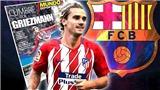 CHUYỂN NHƯỢNG Barca 12/7: Ra mắt Griezmann trong SVĐ đóng kín. Hoãn đàm phán vụ Neymar