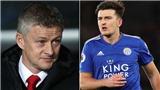 Chấp nhận chi 80 triệu bảng, MU vẫn chưa thể có Maguire vì bị Leicester ép giá