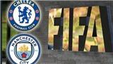 FIFA giải thích lý do khôngcấm chuyển nhượng Man City dù vi phạm như Chelsea