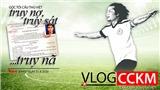 Cầu thủ bóng đá Việt: Từ truy nợ, đến truy sát và... truy nã!