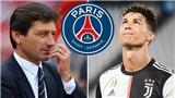 Sếp PSG thừa nhận sẽ chiêu mộ Cristiano Ronaldo
