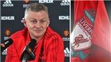 Ole Solskjaer: 'MU là đội chiếu dưới, sẽ rất sốc nếu thắng Liverpool'
