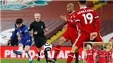 ĐIỂM NHẤN Liverpool 0-1 Chelsea: Chelsea trở lại Top 4. Ác mộng sân nhà ám ảnh Liverpool