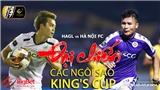"""V League vòng 12: HAGL vs Hà Nội FC, """"đại chiến"""" các ngôi sao King's Cup (Trực tiếp VTV6)"""