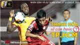 Thanh Hóa cản bước TPHCM? HAGL phải thắng SLNA! (VTV6, Bóng đá TV trực tiếp V League 2019)